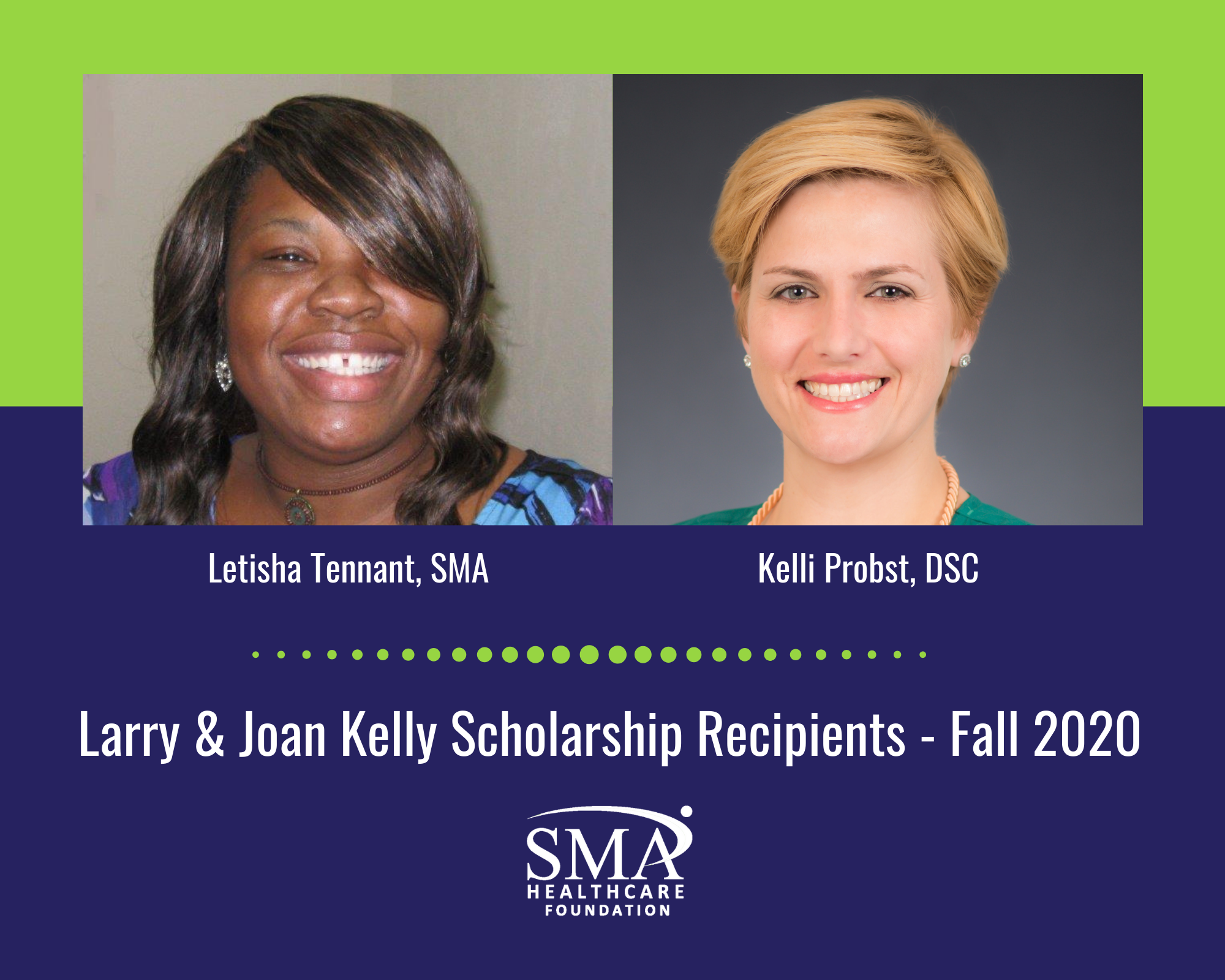SMA HEALTHCARE FOUNDATION ANNOUNCES FIRST LARRY AND JOAN KELLY SCHOLARSHIP AWARDS