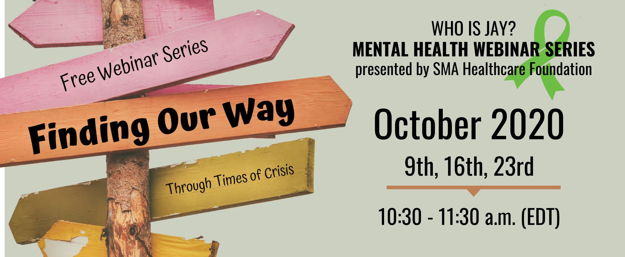 Who is Jay? Mental Health Webinar Series