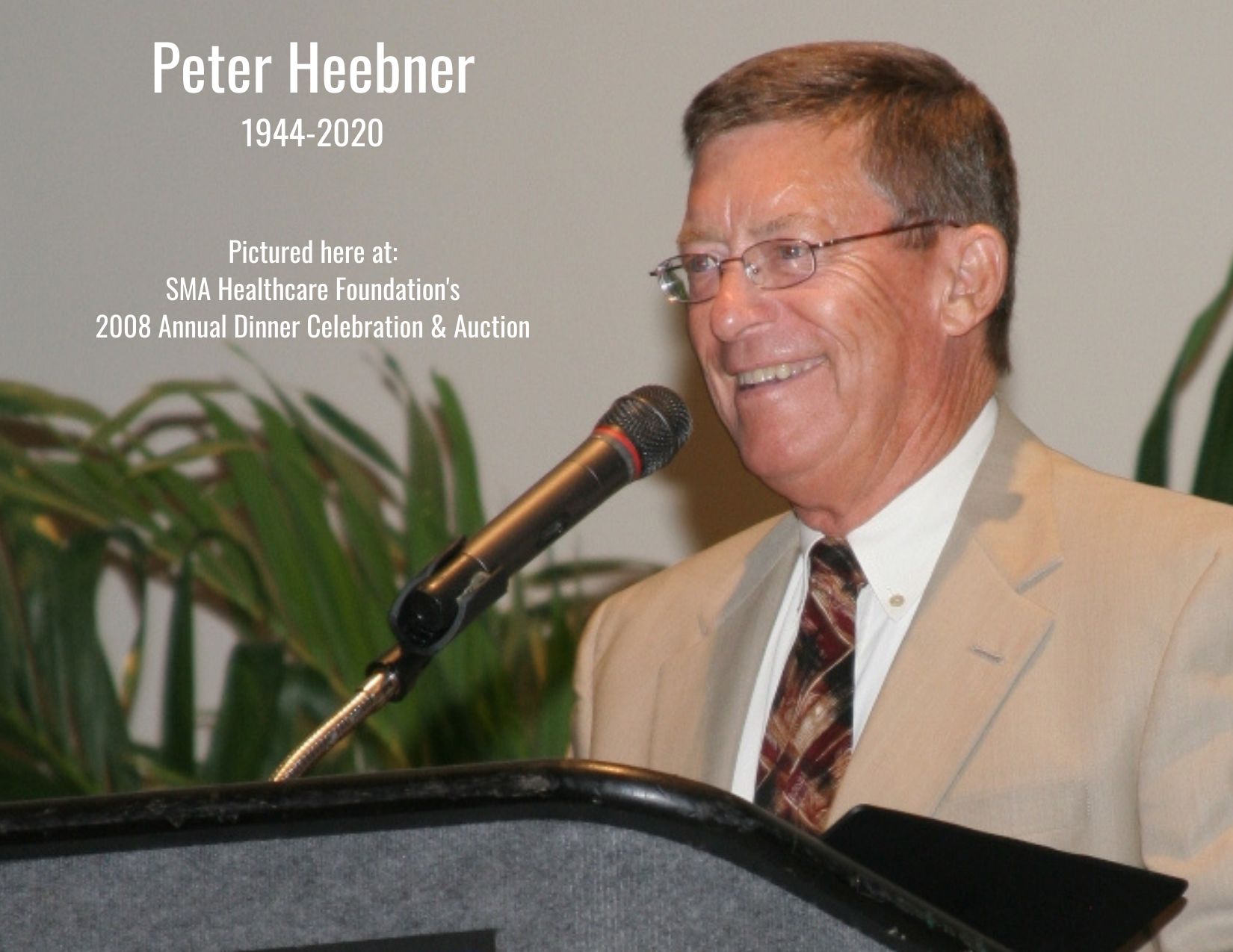 SMA Healthcare Foundation Receives $25,000 Lead Matching Gift in Memory of Peter Heebner